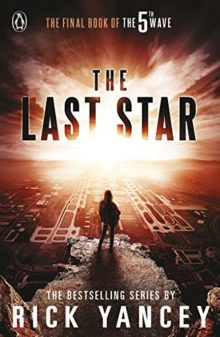 The 5th Wave - The Last Star Book 3 - Rick Yancey