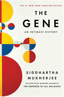 The Gene - An Intimate History - Siddhartha Mukherjee