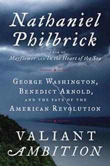 Valiant Ambition - Nathaniel Philbrick