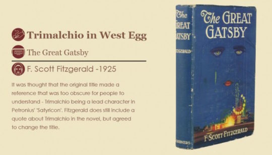 Working titles of famous novels -Trimalchio in West Egg