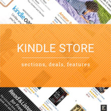 Kindle Store – a guide to deals, special sections, and features