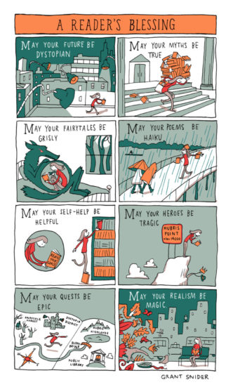 A reader's blessing / cartoon by Grant Snider