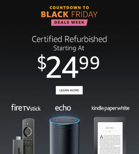 Countdown to Cyber Monday 2016 - save on refurbished Amazon and Kindle devices