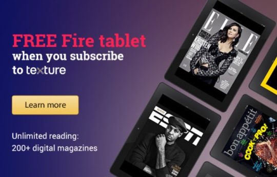 Free Amazon Fire tablet with Texture Premium subscription