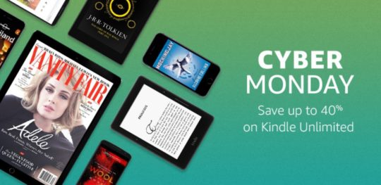 Save up to 40% on Kindle Unlimited on Cyber Monday 2016