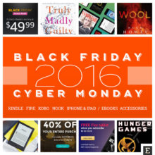 The best 2016 Black Friday and Cyber Monday deals for Kindle, Kobo, Nook, iPad, and more
