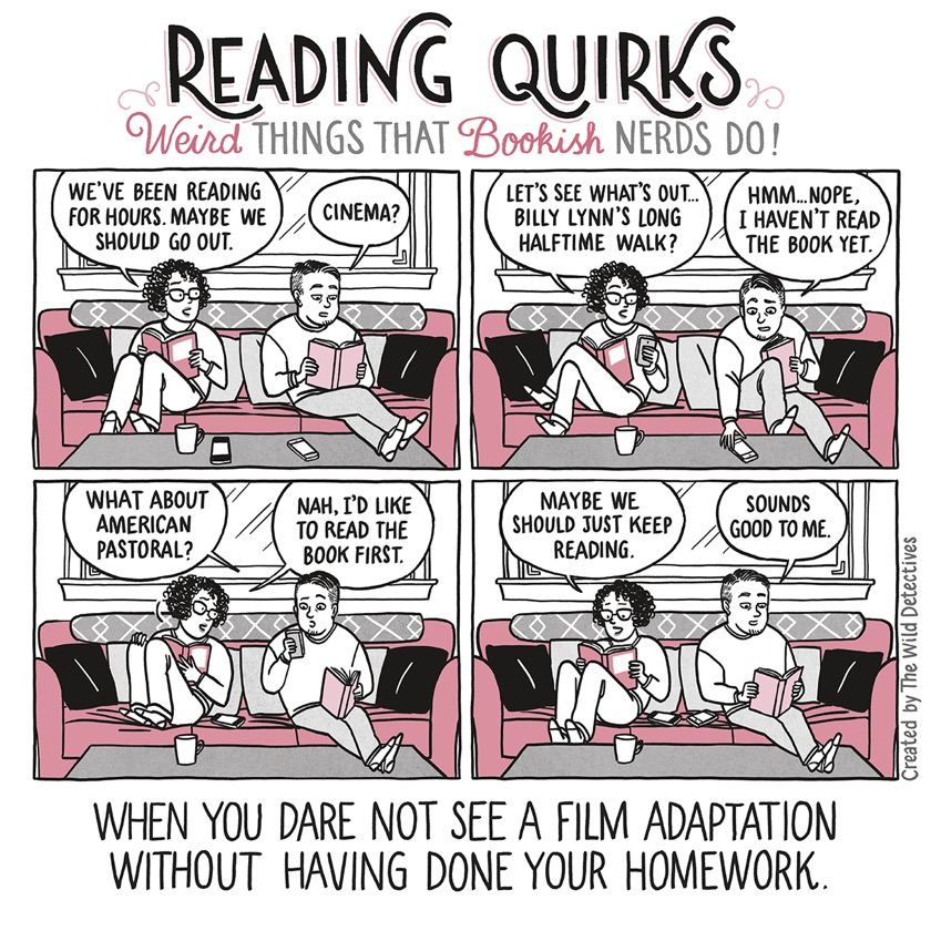 Reading Quirks No. 13 - When you dare not to see a film adaptation without having done your homework