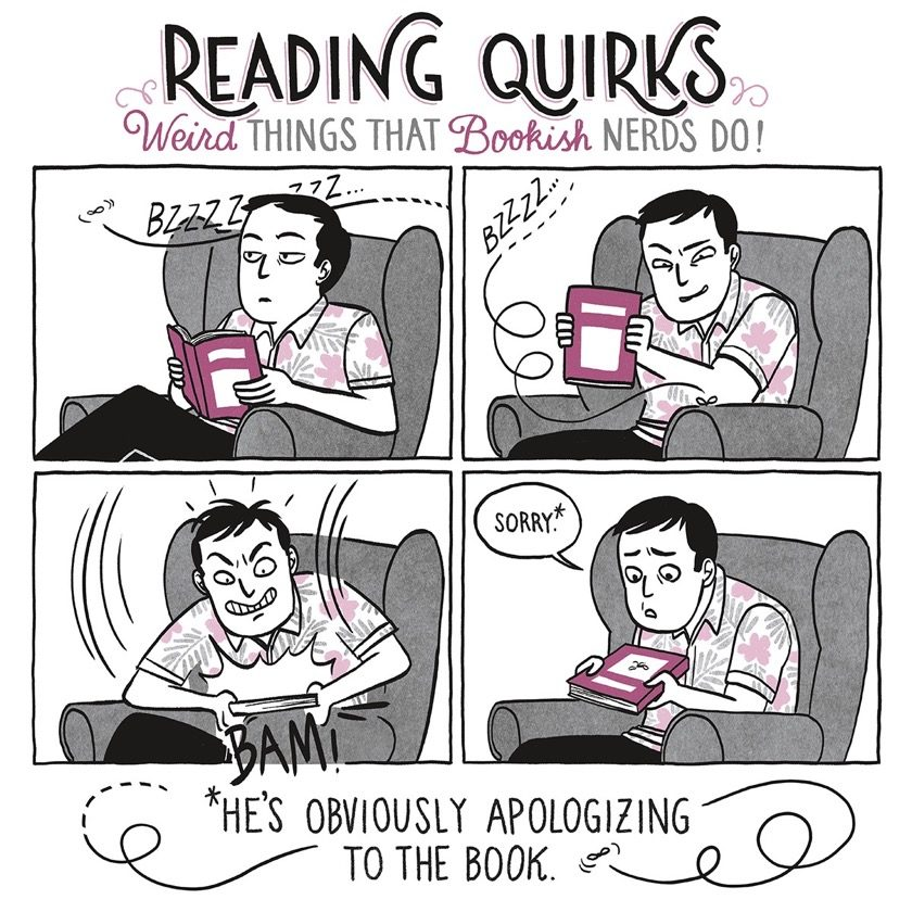 Reading Quirks No. 2 - He's obviously apologizing to the book