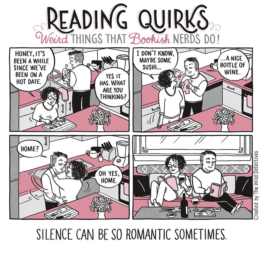 Reading Quirks No. 23 - Silence can be so romantic sometimes
