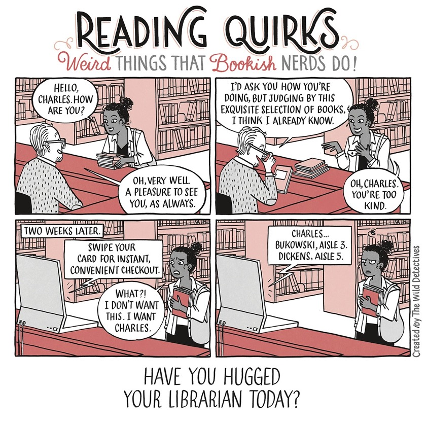 Reading Quirks No. 54 - Have you hugged a librarian