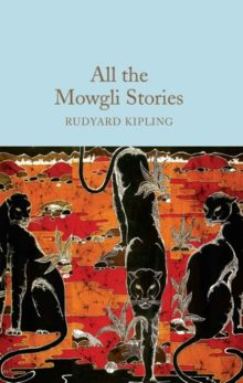 All the Mowgli Stories by Rudyard Kipling - short stories 2017