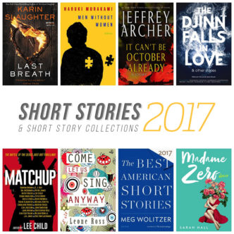 Best short stories and short story collections to read in 2017