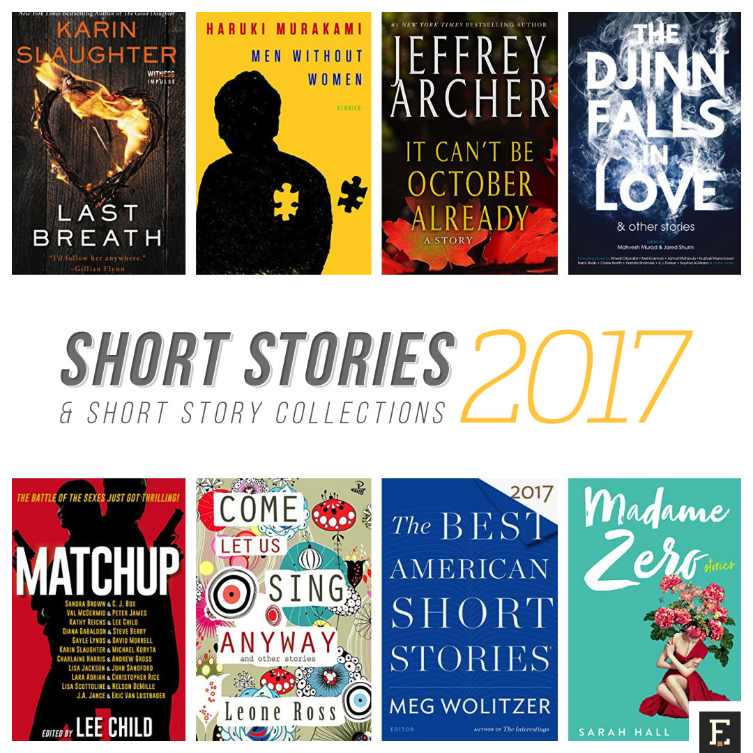 22 short stories and short story collections you have to read in 2017 fandeluxe Images
