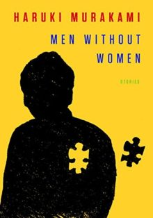 Must-read short stories of 2017 - Men Without Women - Stories by Haruki Murakami