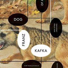 Short fiction to read in 2017 - Investigations of a Dog - And Other Creatures by Franz Kafka