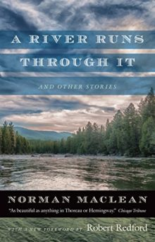 Short stories to read in 2017 - A River Runs through It and Other Stories by Norman Maclean