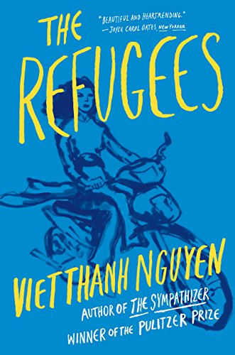 The Refugees by Viet Thanh Nguyen - short stories you have to read in 2017