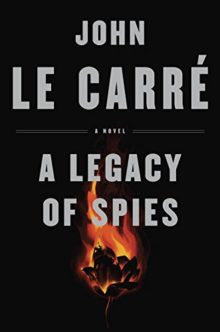 A Legacy of Spies - John le Carre