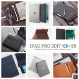 25 unique cases and sleeves for the 2017 iPad Pro 10.5 and 12.9