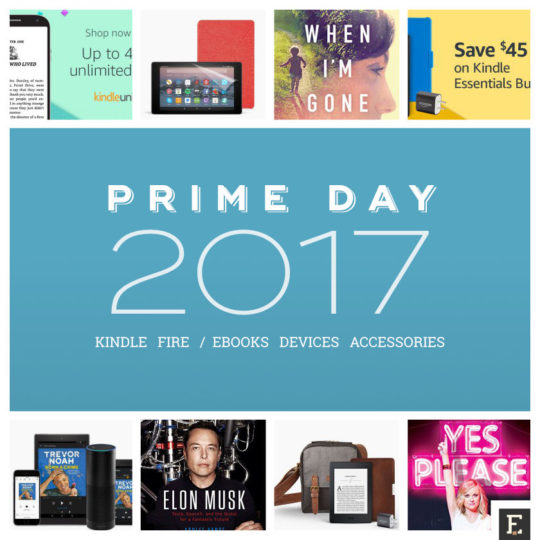 Amazon Prime Day 2017 - a guide to Kindle and Fire deals - complete list