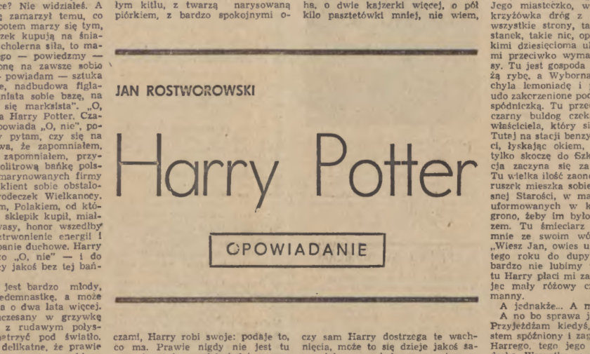 Harry Potter - a short story by Jan Rostworowski in a Polish literary magazine Zycie Literackie