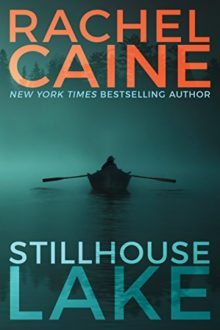 Stillhouse Lake - Rachel Caine - the most downloaded Kindle Unlimited ebook during Prime Day 2017 sale
