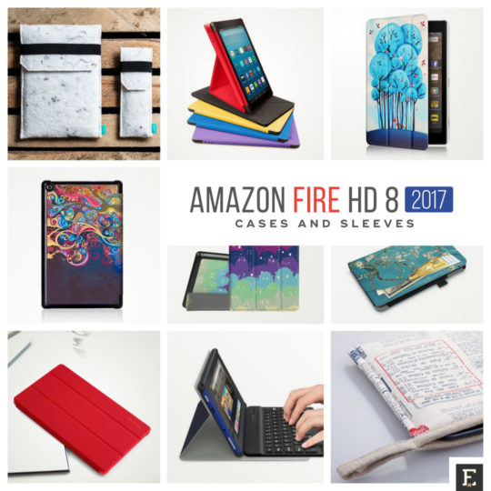 The best Amazon Fire HD 8 (2017 release) case covers and sleeves