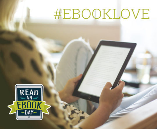 How to celebrate Read an Ebook Day 2017