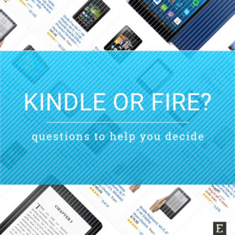 Kindle e-reader or Fire tablet? These questions will help you decide