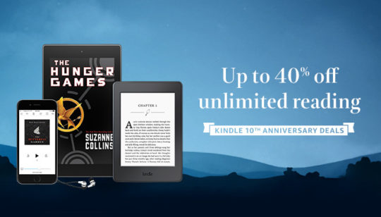 Kindle 10th Anniversary Deals - save up to 40 percent on Kindle Unlimited