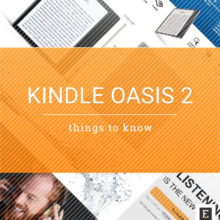 Kindle Oasis 2nd-generation (2017 release) - things to know