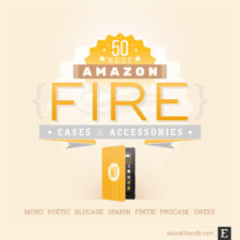 50 best Amazon Fire cases and accessories – the complete 2020 guide