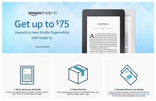 Trade in old Kindle and save up to $75 on the new Kindle Paperwhite with Wi-Fi and Special Offers - October 2017 Kindle Deal