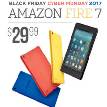 Amazon Fire 7 is offered during Black Friday and Cyber Monday 2017 for $29.99