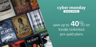 Save up to 40% on Kindle Unlimited ebook subscription during Cyber Monday 2017