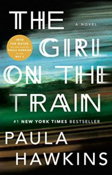 The Girl on the Train: A Novel - Paula Hawkins