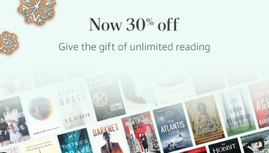 Give the gift of Kindle Unlimited - save 30% on 12-month pre-paid plan