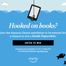 Join Amazon Charts for a chance to win Kindle Paperwhite - offer ends on December 22, 2017