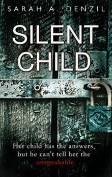 Most popular Kindle ebooks in 2017 - Silent Child - Sarah A. Denzil