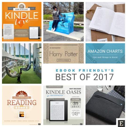 The best of 2017 on Ebook Friendly - news, tips, lists, infographics, and more