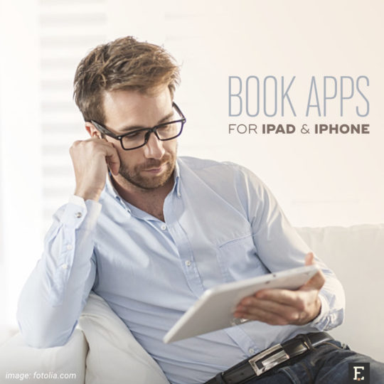 Best iPad and iPhone book-reading apps you should be using