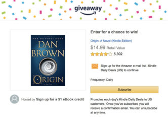 "Sign up for Kindle Daily Deal email newsletter and get a chance to win Dan Brown's ""Origin"" - new novel featuring Harvard professor Robert Langdon"