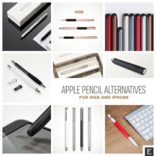 Apple Pencil alternative stylus pens for iPad and iPhone