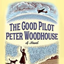 Recommended ebook: The Good Pilot Peter Woodhouse – Alexander McCall Smith