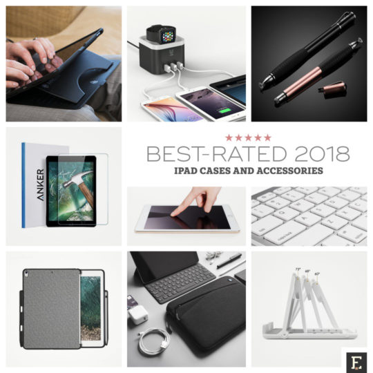 b30ebfeb5b6 10 best-rated iPad accessories you can get in 2018