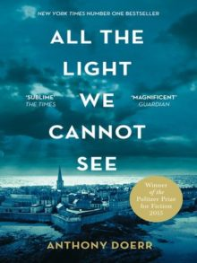 All the Light We Cannot See - Anthony Doerr - most borrowed ebooks and audiobooks of all time based on OverDrive