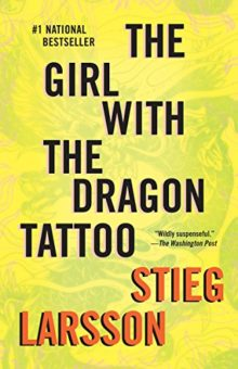 Top 10 Kindle books of all time:  #1 - The Girl with the Dragon Tattoo - Stieg Larsson