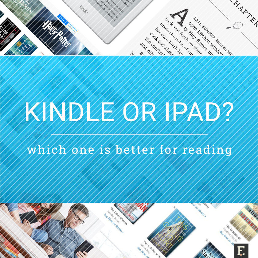 Amazon Kindle vs. Apple iPad - which device is better for reading?