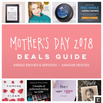 A complete guide to book lover's deals for Mother's Day 2018 - Kindle, Fire, Audible, Echo - devices, books, and subscriptions
