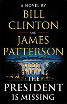 Ebook bestsellers of summer 2018 - The President Is Missing - James Patterson and Bill Clinton